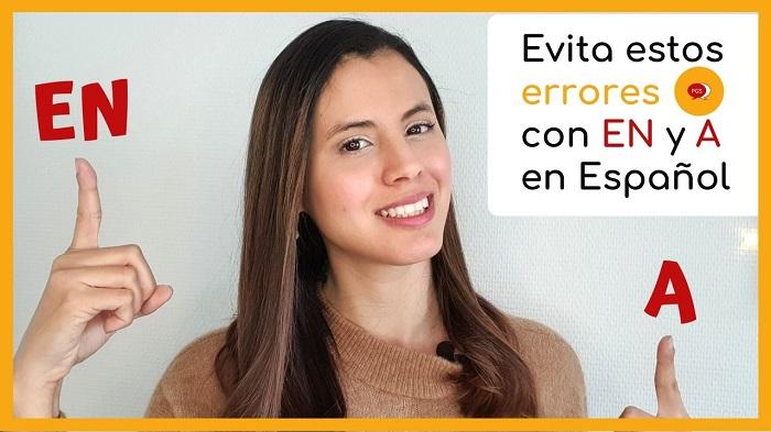 usos de en y a en español